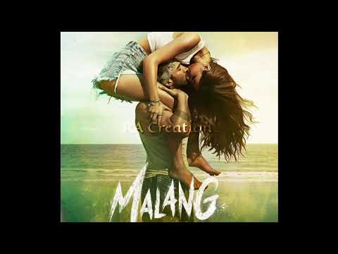 Lyrics of Malang Title Song by Ved Sharma
