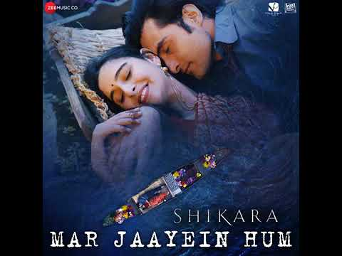 Mar Jaayein Hum Lyrics