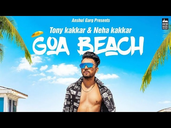 Goa Beach Lyrics Neha Kakkar