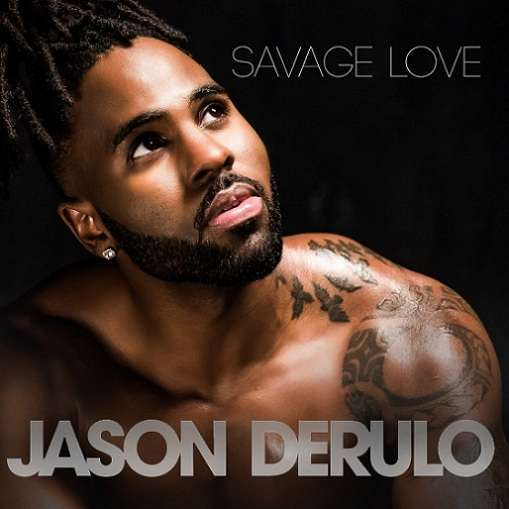 Savage Love Jason Derulo & Jwash 685
