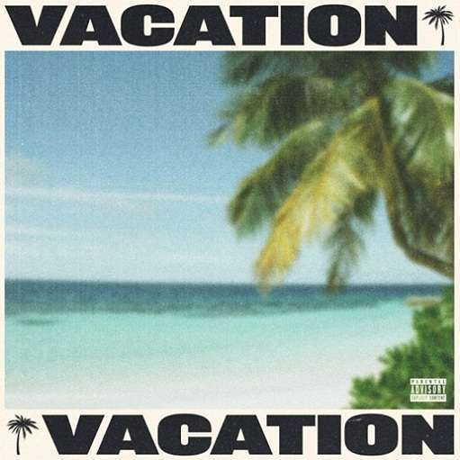 Vacation Lyrics Tyga | 2020 New Song - Genius-Lyrics
