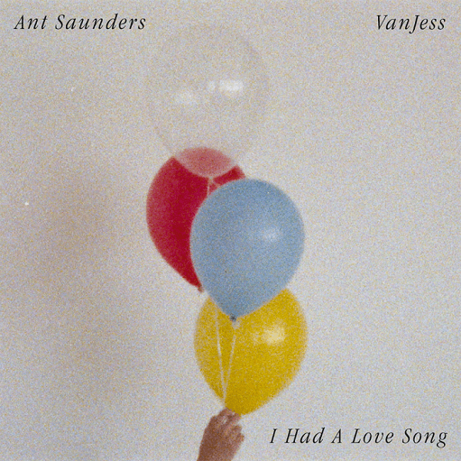 I Had A Love Song For You Lyrics Ant Saunders