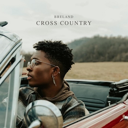 Cross Country Lyrics BRELAND