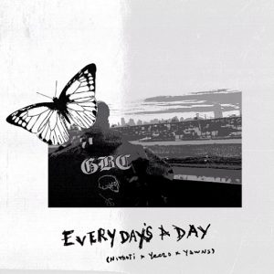 Every Day's A Day Lyrics Cold Hart
