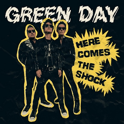 Here Comes the Shock Lyrics Green Day