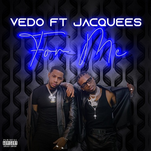 For Me Lyrics VEDO