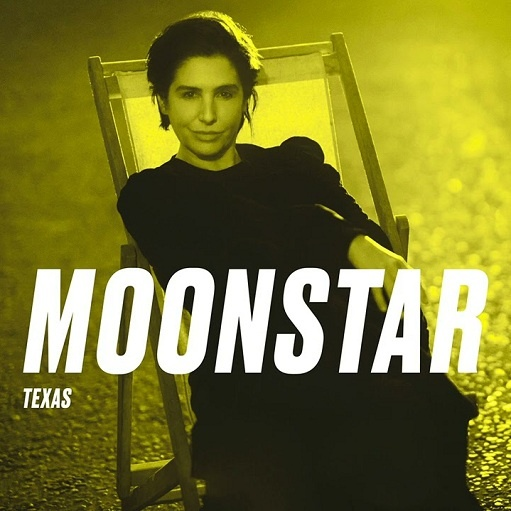 Moonstar Lyrics Texas